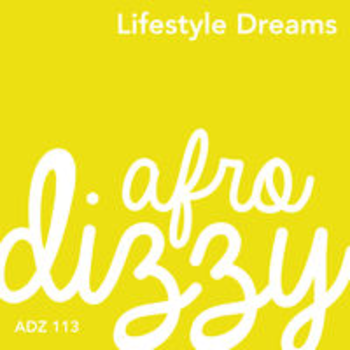 ADZ 113 - LIFESTYLE DREAMS
