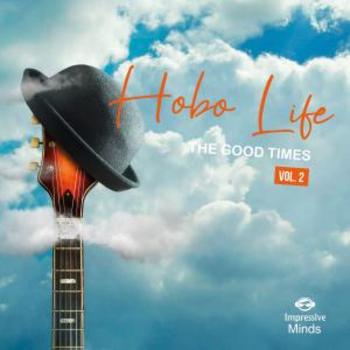 Hobo Life, Volume 2, The Good Days