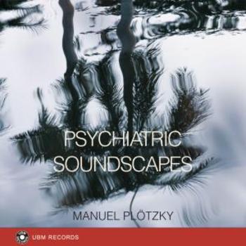 Psychiatric Soundscapes