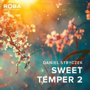 Sweet Temper 2