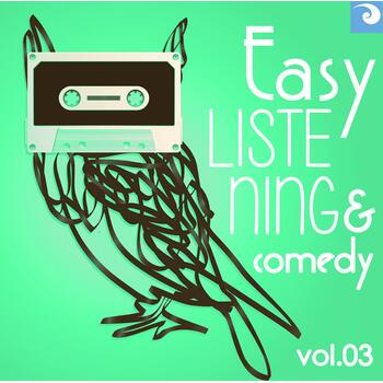 Easy Listening & Comedy Vol. 03