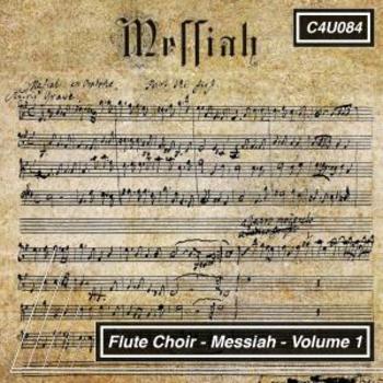 Flute Choir Messiah Volume 1
