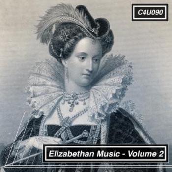 Elizabethan Music Volume 2