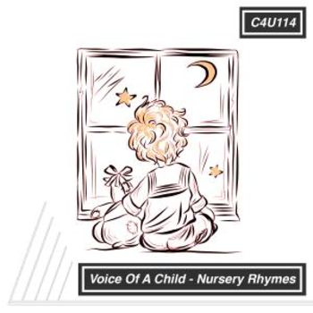 Voice Of A Child Nursery Rhymes