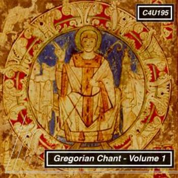Gregorian Chant Volume 1