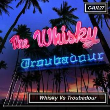 Whisky Vs Troubadour