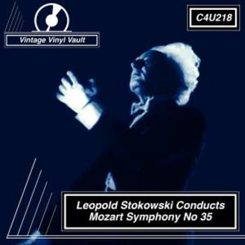 Leopold Stokowski Conducts Mozart Symphony No 35
