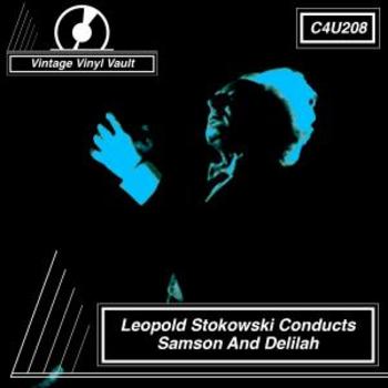 Leopold Stokowski Conducts Samson and Delilah