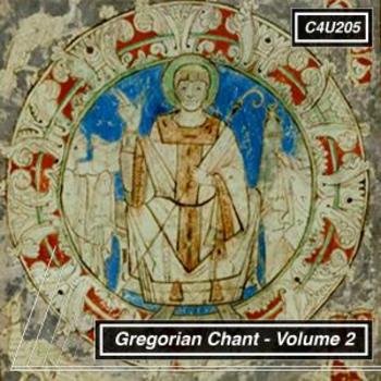 Gregorian Chant Volume 2