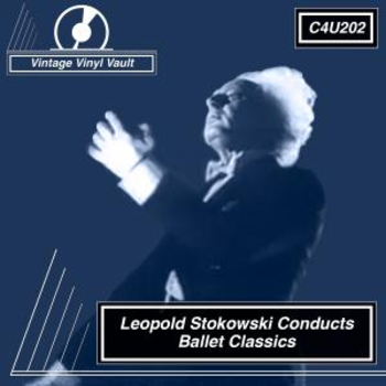Leopold Stokowski Conducts Ballet Classics