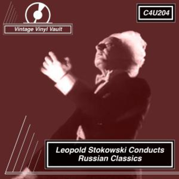 Leopold Stokowski Conducts Russian Classics