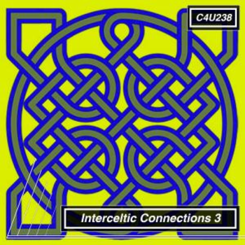 Interceltic Connections 3