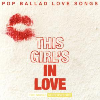This Girl's In Love (Pop Ballad Songs) (Female Vocals)