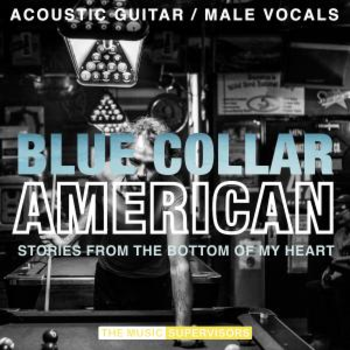Blue Collar American (Acoustic Guitar / Male Vocals)