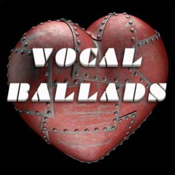Vocal Ballads