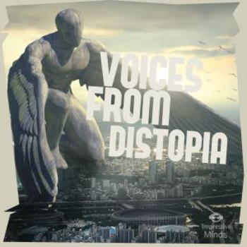 Voices from Dystopia