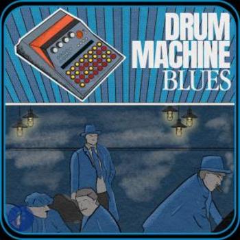 Drum Machine Blues