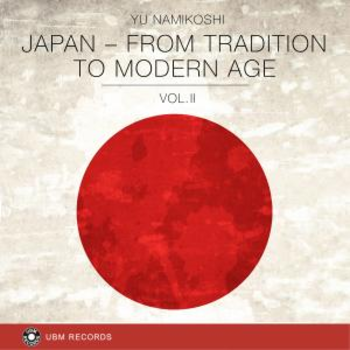 UBM 2350 Japan - From Tradition To Modern Age Vol 2