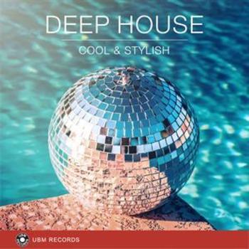 Deep House Cool Stylish