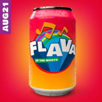 FLAVA Of The Month AUG 21