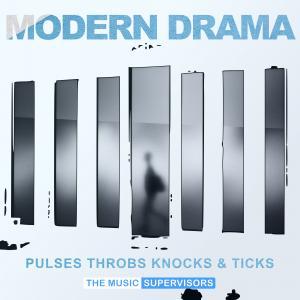 Modern Drama (Pulses, Throbs, Knocks, & Ticks)