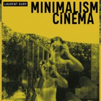 SCDV 1050 - MINIMALISM CINEMA - Laurent Dury