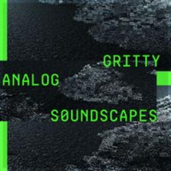 SCDV 1053 - GRITTY ANALOG SOUNDSCAPES