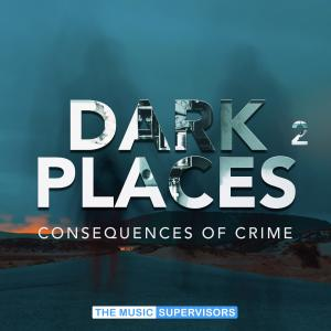 Dark Places 2 (Consequences of Crime)