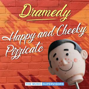 Happy & Cheeky Pizzicato (Dramedy)