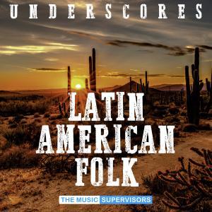 Latin American Folk (Underscores)