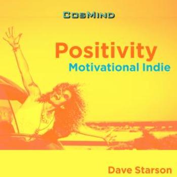 Positivity - Motivational Indie